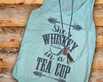 She's Whiskey in a Tea Cup Tank