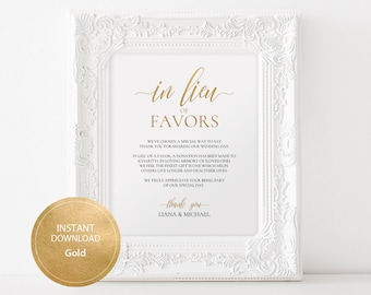 Editable PDF Template 8x10 In Lieu of Favors Favours Sign INSTANT DOWNLOAD Calligraphy Donation Sign Wedding favor sign Gold #DP130_44
