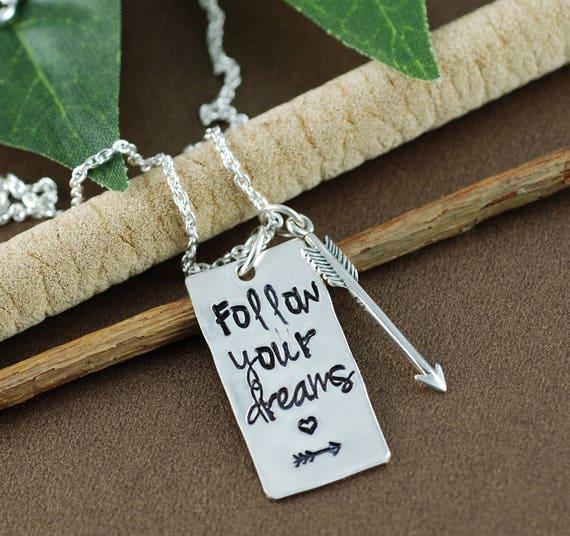 Follow Your Dreams Necklace, Graduation Necklace, Graduation Gift Necklace, Hand Stamped Necklace, Gift for Graduate, Silver Arrow Necklace