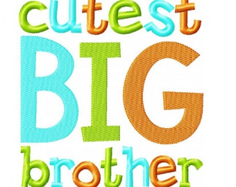 Cutest Big Brother Embroidery Design INSTANT download