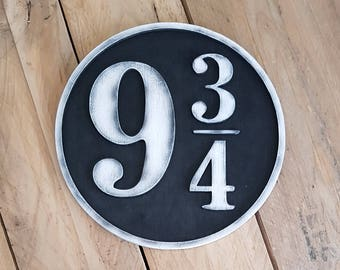 Harry Potter 9 3/4 Wood Sign. Platform 9 3/4  just where you want. Hand painted and aged for a movie look. Not official item