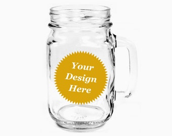 CUSTOM Handled Mason Jar 16oz - Choose your etched design