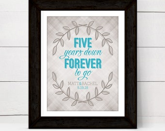 five years down forever to go | Personalized 5th anniversary gift for wife | 5 year anniversary gift for her | printable, print or canvas