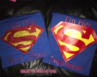 I'm His Lois Lane, I'm Her Superman Couple Shirts