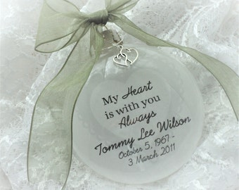 In Memory Ornament Free Personalization and Charm, My Heart Is With You Always