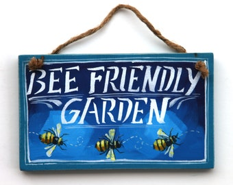 Bee Friendly Garden - Handpainted Reclaimed Wood Sign