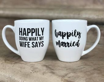 Newlywed Mug Set - Happily Married / Happily doing what my wife says
