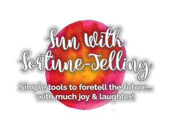 Fun With Fortune Telling, Simple Tools To Foretell The Future, Printable, Instant Download