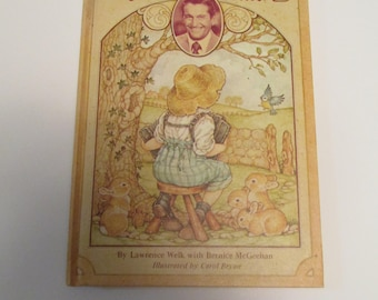 Bunny Rabbit Concert Childrens Book by Lawrence Welk With Bernice McGeehan Hardback Illustrated