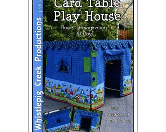 Card Table Play House Pattern by Whistlepig Creek Productions
