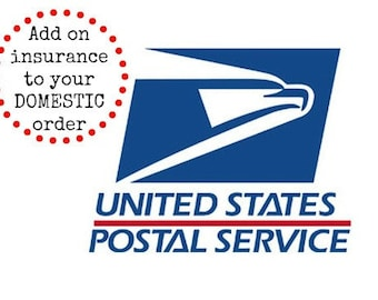 Add on shipping insurance for DOMESTIC orders