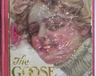 The Goose Girl  Vintage 1909 Novel by Harold MacGrath, Hardcover,  Romance, Fiction
