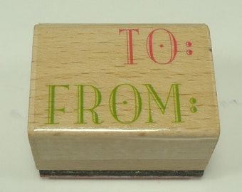 To From Wood Mounted Rubber Stamp