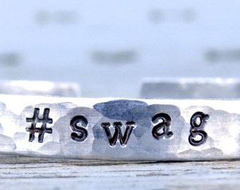 1 #swag bracelet, #swag handstamped bangle, hashtag jewelry, hashtag bracelet, personalized, instajewelry, instabracelet, aluminum