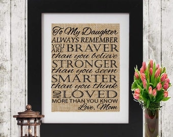 Gift for Daughter from Mom/Dad - Burlap Print To My Daughter Quote - Gift for Daughter - My Daughter Quote for Daughter - Daughter's Gift