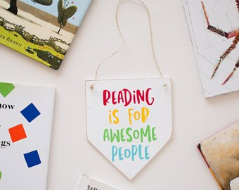 Reading is for awesome people wooden banner / colorful reading is for awesome people wooden banner / gifts under 15 / teacher gift