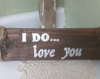 country wedding block. I do... love you. Country wedding decoration