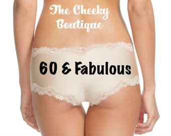 60 and Fabulous Birthday Beige Cheeky Panties FAST SHIPPING