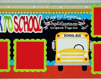 Scrapbook Page Kit Back To School Bus Boy Girl Preschool Kindergarten 2 page Scrapbook Layout Kit 140