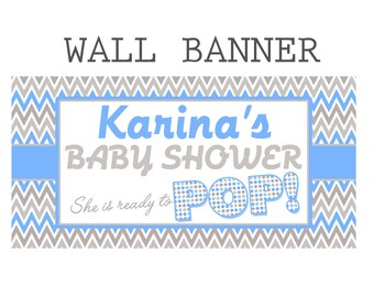 Baby Shower Personalized Banner- Ready to POP Banner - Custom Baby Shower- It's a Boy Large Banner, Baby Boy Banner