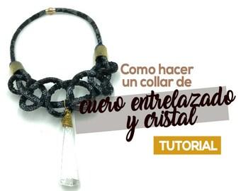 Collar De Cuero Entrelazado Ebook PDF con Video Tutorial