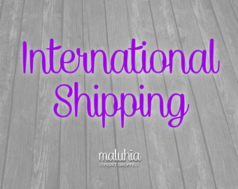 INTERNATIONAL Shipping Adds on
