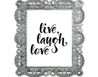 Live Laugh Love, Typography Print, Live Laugh Love Wall Art, Live Laugh Love Sign, Live Laugh Love Print, Black and White Print