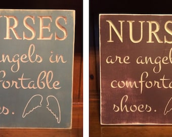 "Custom Carved Wooden Sign - ""Nurses Are Angels In Comfortable Shoes"""