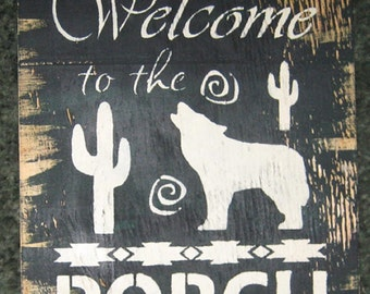 Welcome to the Porch...southwest....coyote........handmade wall hanging/primitive/shabby chic/girl/beach/ocean/sand