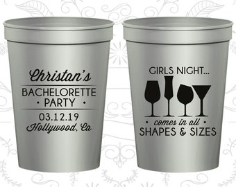 Girls Night, Bachelorette Party Cup Personalized, Comes in all shapes and sizes, Bachelorette Cups (60054)