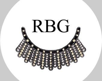 Ruth Bader Ginsburg Button  - Dissent Collar - RBG