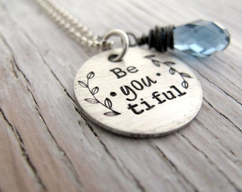 BeYOUtiful Necklace, Beautiful Necklace, Inspirational Jewelry, with Birthstone, READY to SHIP