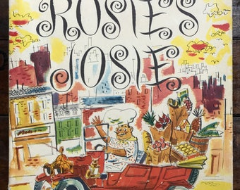 Rosie's Josie by Richard and Irene Willis ~  1955 Childrens Press ~ Vintage Hard Cover