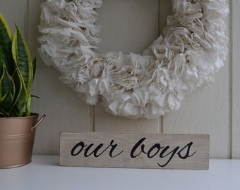 READY TO SHIP, Our Boys Sign, Our Boys, Pallet Sign, Rustic Boys Sign, Sign for Collage Wall, Sign for Boys Room, Our Boys, Wall Decor,