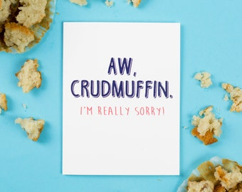 Crudmuffin Sympathy Card