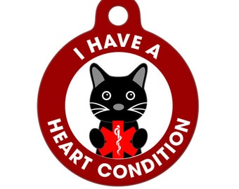 Pet ID Tag - I Have A Heart Condition Cat Medical ID Tag - Medical Alert Tag, Pet Tag, Child ID Tag, Dog Tag, Cat Tag