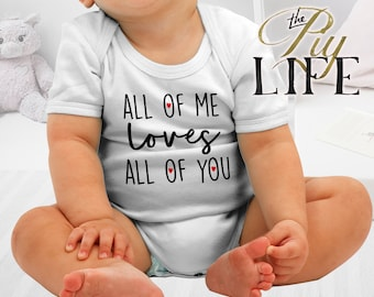 Kids   All of me loves all of you Kids Bodysuit DTG Printing on Demand