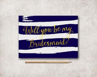 Bridesmaid Card Printable, Maid of honor Card Nautical Will you be my Bridesmaid, Gold Blue Bridesmaid proposal card