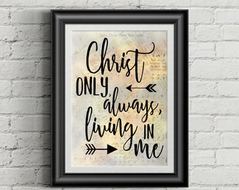 Christ Only Always Living In Me Digital Hymn Print