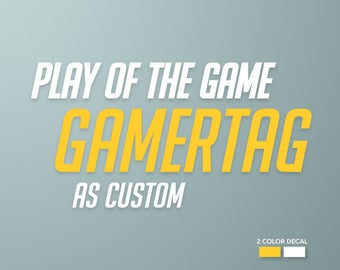 Overwatch Play of the Game Decal (custom gamertag)