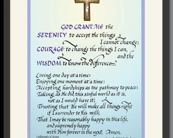 Serenity Prayer, Sobriety Gift: Full Length, by R. Niehbuhr, framed, hand-lettered on soft colored background. Beautiful!