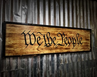 Father's Day WE THE PEOPLE, Rustic Sign, We The People sign, painted sign. Wall art. Gift for him. We the people, wooden sign, art.