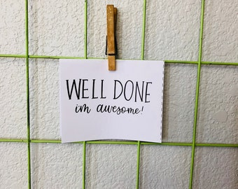 "Mother's Day Card ""Well Done I'm Awesome!"""