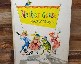 Mother Goose Nursery Rhymes, 1958, Esme Eve, mid century vintage kids book, baby book