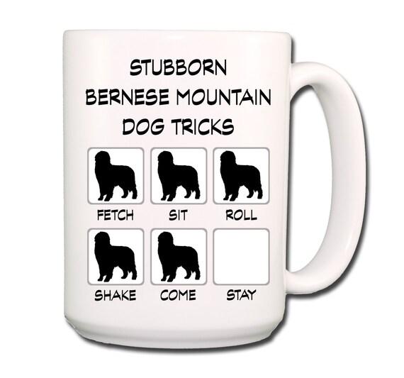 Bernese Mountain Dog Stubborn Dog Large 15 oz Coffee Mug