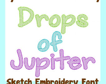 DROPS OF JUPITER Bold Sketch Embroidery Font  4 sizes  Machine Embroidery Design