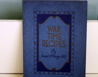1918 War Time Recipes Procter & Gamble Co Soft Cover with Color Illustrations Janet McKenzie Hill
