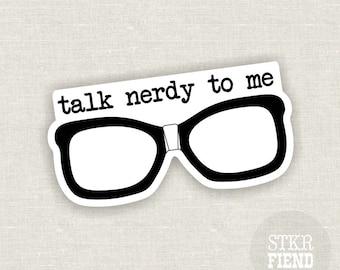 talk nerdy to me vinyl bumper sticker