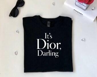 Its Dior Darling t-shirt,Fashion tshirt,t-shirt,Dior Shirt