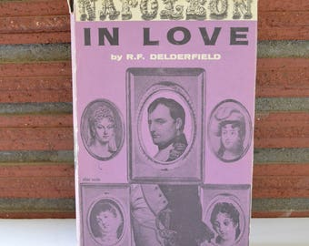 Napoleon In Love by R.F. Delderfield, Hardcover Vintage Book, 1959 First American Edition